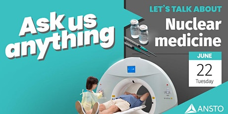 Ask Me Anything - Nuclear Medicine tickets
