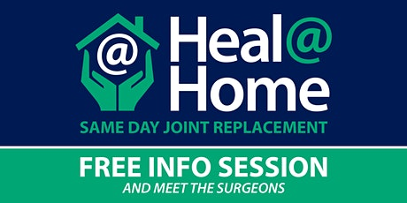 Heal@Home Total Joint Replacement - FREE Info Session / Meet the Surgeons tickets