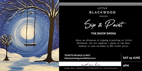 Sip & Paint: The Snow Swing at Little Blackwood, Queenstown tickets