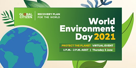Global Citizen presents: World Environment Day 2021 Virtual Event tickets