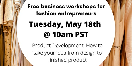 Product Development: How to take your idea from design to finished product tickets