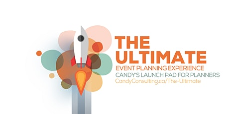 The Ultimate Event Planning Experience : Candy's Launch Pad for Planners tickets