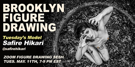 Brooklyn Figure Drawing Tuesday Zoom Session -  Safire tickets