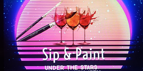 "Paint & Sip ""Under the Stars"" tickets"