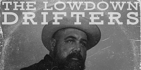 The Lowdown Drifters tickets