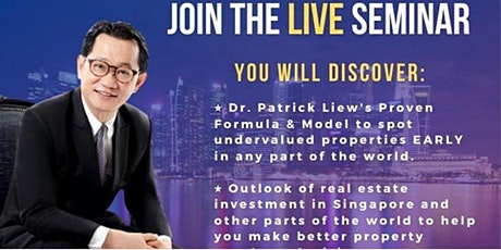 *[FREE Physical Property Investing MASTERCLASS by Dr Patrick Liew!]* tickets