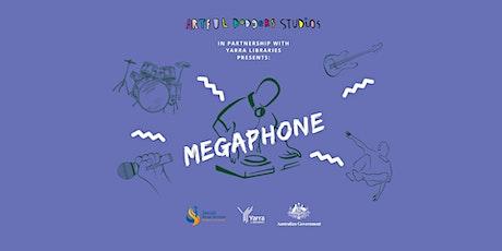Artful Dodgers Studios MEGAPHONE - May tickets