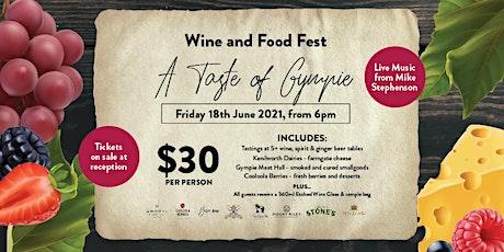 A Taste of Gympie - Wine & Food Fest tickets