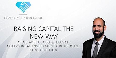 Raising Capital the New Way w/ Jorge Abreu tickets