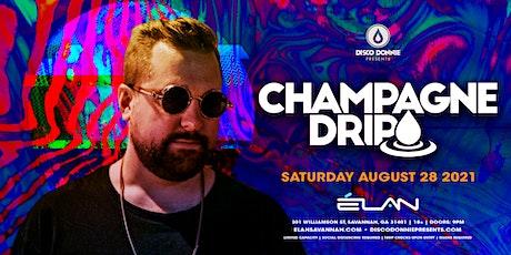 Champagne Drip at Elan Savannah (Sat, Aug. 28th) tickets