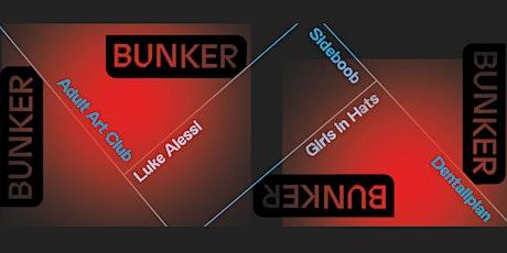Bunker. 2. 0 tickets