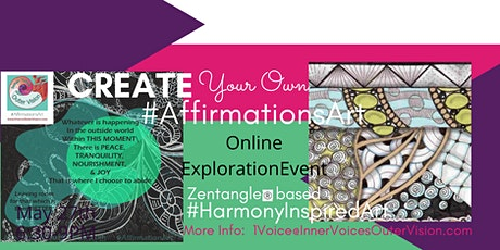 Create Your Own (Zentangle based) AffirmationsArt tickets