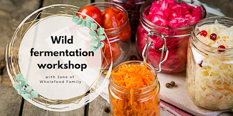 Wild Fermentation workshop tickets