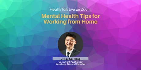 Mental Health Tips for Working from Home(via Zoom) tickets
