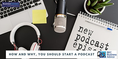 How and why, you should start a podcast
