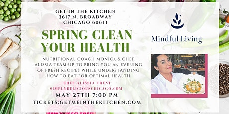 Spring Clean Your Health: Nutritionist & Plant Focused Recipe Cooking Class tickets