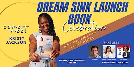 Dream Sink Launch Book Celebration tickets