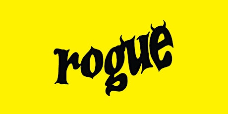 Rogue Grand Opening in NYC! tickets