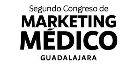 Segundo Congreso de Marketing Médico entradas