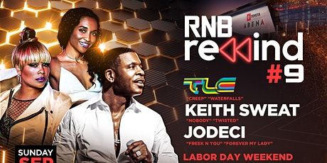Keith Sweat, TLC, & Jodeci @ R&B Rewind 2021 tickets