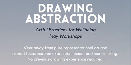 Drawing Abstraction (Artful Practices for Wellbeing) ARTSOURCE tickets