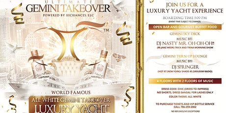 """""""World Famous"""" All White Gemini Takeover Luxury Yacht Experience tickets"""