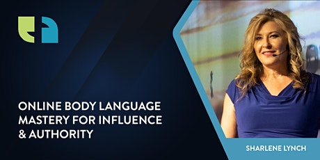 Online Body Language Mastery for Influence & Authority tickets