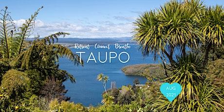 Three Night Retreat: Taupo, NZ. Retreat. Connect. Breathe. tickets