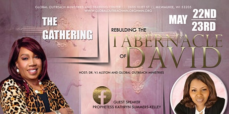 The Gathering - Rebuilding the Tabernacle of David tickets