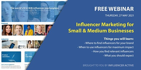 Influencer Marketing for Small & Medium Business tickets