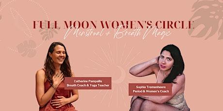 Full Moon Women's Circle: Menstrual + Breath Magic tickets