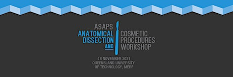 THE ANATOMICAL DISSECTION AND COSMETIC PROCEDURES WORKSHOP 2021 tickets