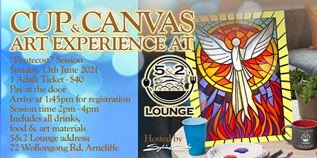 Cup & Canvas Art Experience @ 5&2 Lounge - 13 June, 2021 tickets