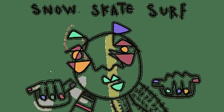 snow skate surf tickets