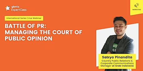 GEC International - Battle of PR: Managing The Court of Public Opinion tickets