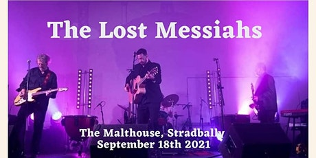 The Lost Messiahs at The Malthouse, Stradbally tickets
