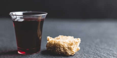 The Lord's Supper at St Andrew's Church, Bangor-Sun 6th June 2021 (6:30pm) tickets