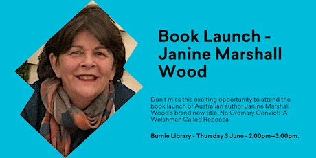 Book Launch @ Burnie Library with Janine Marshall Wood tickets