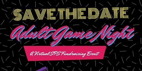80's Adult Game Night & Auction - the 2021 SPS Gala Event tickets