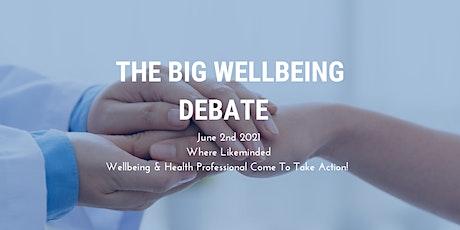 The Big Wellbeing Debate tickets