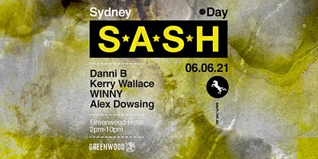 ★ S*A*S*H by Day ★ Danni B ★ tickets