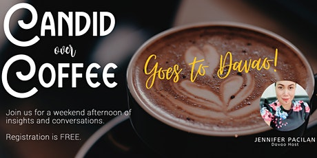 Candid Over Coffee Goes To Davao tickets