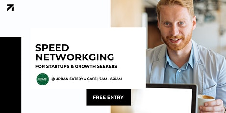 Speed Networking for startups and growth seekers tickets