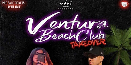 Ventura Beach Club Takeover VIP Bottle Service (21 & Over) tickets