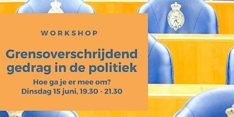 Workshop Grensoverschrijdend gedrag in de Politiek tickets