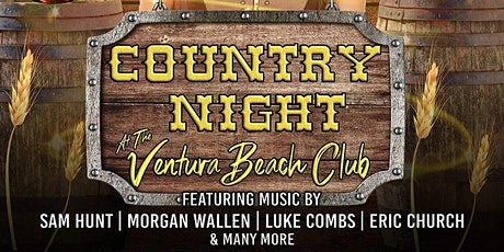Country Night @ The Ventura Beach Club(21 & Over) tickets