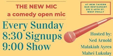 The New Mic - Comedy Open Mic @ New Tavern tickets