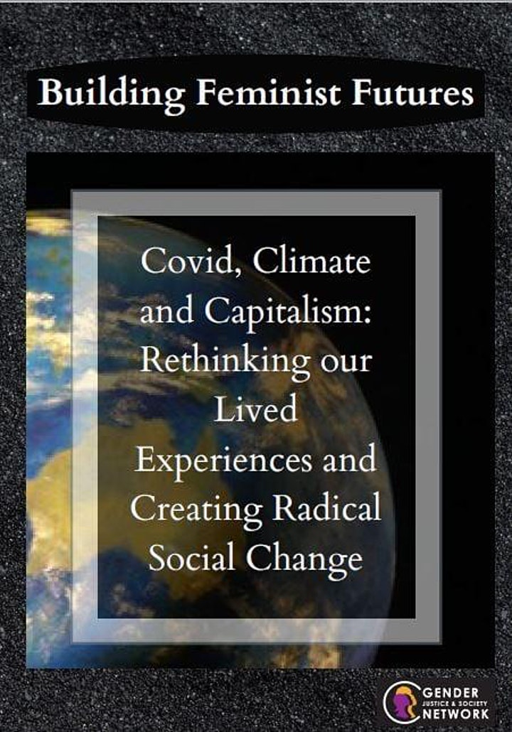 Building Feminist Futures: Covid Climate Change and Capitalism image