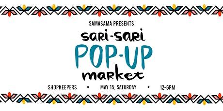 Sari-Sari Pop-Up Market at Shopkeepers tickets