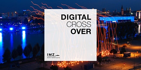 Digital Cross Over Final Online Presentation tickets